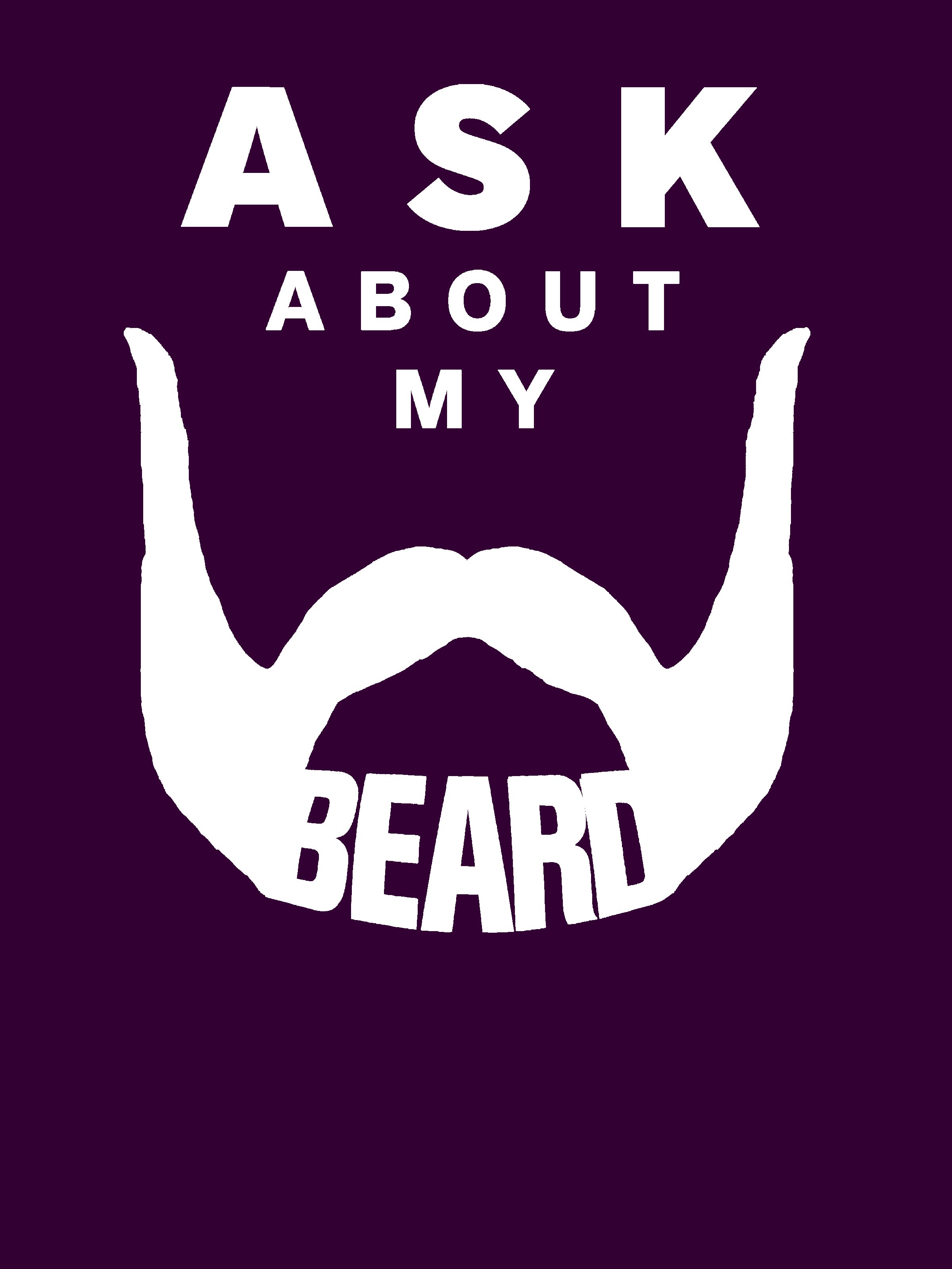 "Flyer saying ""ask about my beard"""