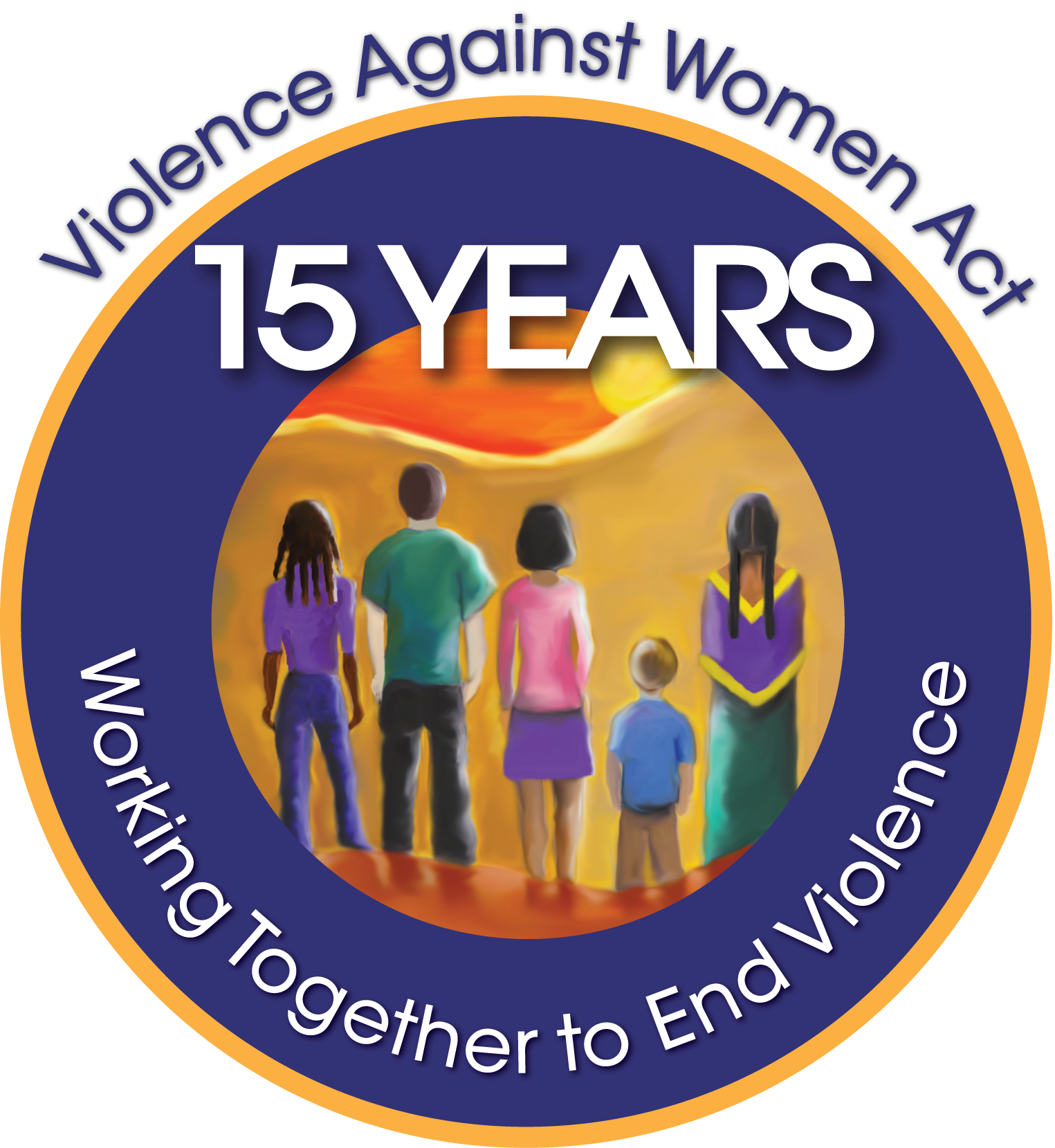 Violence Against Women Act: 15 Years, Working Together to End Violence
