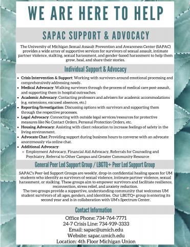 A list of SAPAC services that include individual advocacy and support groups. More information can be found under the services tab of our website.