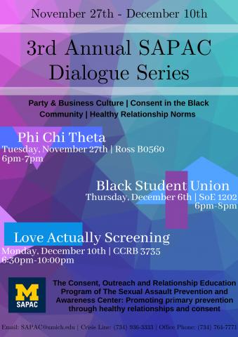 CORE will be partnering with the Black Student Union and Phi Chi Business Fraternity for a series of conversations about consent, norms. and power dynamics in different cultures on campus