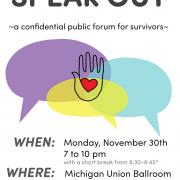 Speak Out Poster, with the date, time, and location of the event